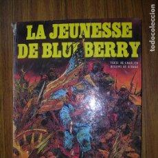 Cómics: FORT NAVAJO LA JUNESSE DE BLUEBERRY UNE AVENTURE DU LIEUTENANT BLUEBERRY AÑO 1975 DARGAUD. Lote 70565489