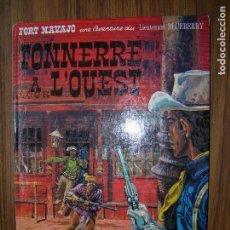 Cómics: FORT NAVAJO TONNERRE A L´OUEST AVENTURE DU LIEUTENANT BLUEBERRY AÑO 1971 DARGAUD. Lote 70569205