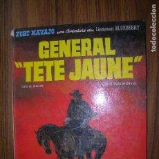 Cómics: FORT NAVAJO GENERAL TETE JAUNE AVENTURE DU LIEUTENANT BLUEBERRY AÑO 1971 DARGAUD. Lote 70572469