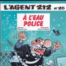 Cómics: AGENT 212 LALO LALEY POLI MARTÍN À L´EAU POLICE NUM. 26 EN FRANCÉS EDITIONS DUPUIS EDITORIAL. Lote 71399771