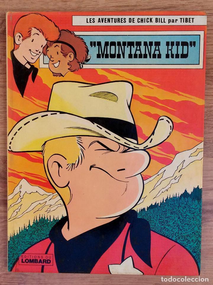 LES AVENTURES DE CHICK BILL PAR TIBET - MONTANA KID - EDITIONS DU LOMBARD 1977 PRIMERA EDICION (Tebeos y Comics - Comics Lengua Extranjera - Comics Europeos)