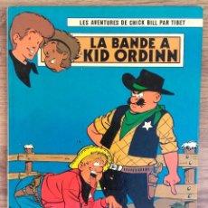 Cómics: LES AVENTURES DE CHICK BILL PAR TIBET - LA BANDE A KID ORDINN - EDITIONS DU LOMBARD 1978. Lote 73937943