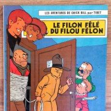 Cómics: LES AVENTURES DE CHICK BILL PAR TIBET - - EDITIONS DU LOMBARD 1979. Lote 73938211