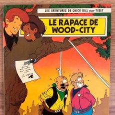 Cómics: LES AVENTURES DE CHICK BILL PAR TIBET - EDITIONS DU LOMBARD 1985 PRIMERA EDICION. Lote 73939683