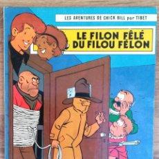 Cómics: LES AVENTURES DE CHICK BILL PAR TIBET - EDITIONS DU LOMBARD 1979. Lote 73941503