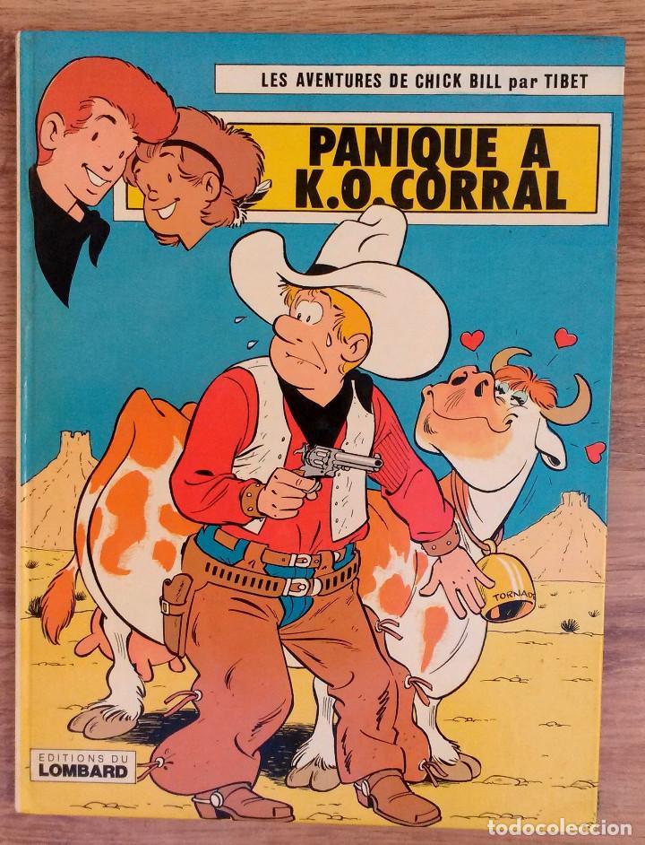 LES AVENTURES DE CHICK BILL PAR TIBET - PANIQUE A K.O CORRAL EDITIONS DU LOMBARD 1978 1ª EDICION (Tebeos y Comics - Comics Lengua Extranjera - Comics Europeos)
