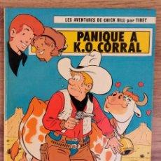 Cómics: LES AVENTURES DE CHICK BILL PAR TIBET - PANIQUE A K.O CORRAL EDITIONS DU LOMBARD 1978 1ª EDICION . Lote 73942183