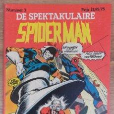 Cómics: SPIDERMAN DE SPEKTAKULAIRE NUMERO 3 -TAPA SEMIDURA JUNIOR PRESS STRIP 1983 (HOLANDES). Lote 73951983