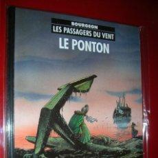 Cómics: LES PASSAGERS DU VENT,TOME 2 : LE PONTON. BOURGEON . CASTERMAN 1985. STRICTEMENT NEUF. Lote 75762015