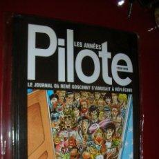 Cómics: LES ANNÉES PILOTE 1959/89-LE JOURNAL RENÉ GOSCINNY... 303 PAGES .DARGAUD 1996 .STRICTEMENT NEUF. Lote 75801959
