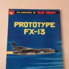 Cómics: PROTOTYPE FX-13 - BUCK DANNY Nº 24 - CHARLIER / HUBINON. Lote 76618895