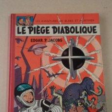 Cómics: LE PIÈGE DIABOLIQUE - BLAKE & MORTIMER - AÑO 1962 - 1ª EDICIÓN - EDGAR P. JACOBS. Lote 77338669