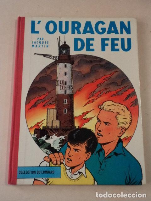 L'OURAGAN DE FEU - LEFRANC - AÑO 1961 - 1ª EDICIÓN BELGA - JACQUES MARTIN (Tebeos y Comics - Comics Lengua Extranjera - Comics Europeos)