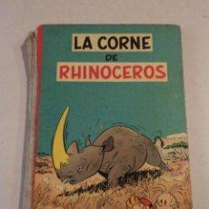 Cómics: LA CORNE DE RHINOCEROS - SPIROU ET FANTASIO Nº 6 - AÑO 1955 - 1ª EDICIÓN FRANCESA - FRANQUIN. Lote 77908573