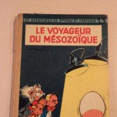 Cómics: LE VOYAGEUR DU MÉSOZOÏQUE - SPIROU ET FANTASIO Nº 13 - AÑO 1960 - 1ª EDICIÓN - FRANQUIN. Lote 77908669