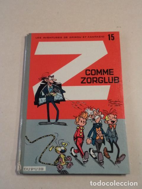 Z COMME ZORGLUB - SPIROU ET FANTASIO Nº 15 - AÑO 1961 - 1ª EDICIÓN - FRANQUIN (Tebeos y Comics - Comics Lengua Extranjera - Comics Europeos)