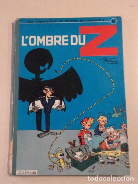 L'OMBRE DU Z - SPIROU ET FANTASIO Nº 16 - AÑO 1962 - 1ª EDICIÓN - FRANQUIN (Tebeos y Comics - Comics Lengua Extranjera - Comics Europeos)