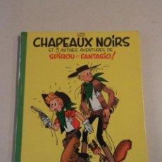 Cómics: LES CHAPEAUX NOIRS - SPIROU ET FANTASIO Nº 3 - AÑO 1964 - FRANQUIN. Lote 77909417