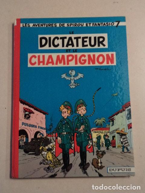LE DICTATEUR ET LE CHAMPIGNON - SPIROU ET FANTASIO Nº 7 - AÑO 1966 - FRANQUIN (Tebeos y Comics - Comics Lengua Extranjera - Comics Europeos)