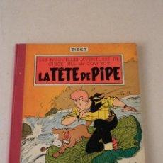 Cómics: LA TÊTE DE PIPE - CHICK BILL - AÑO 1959 - TIBET. Lote 78229865