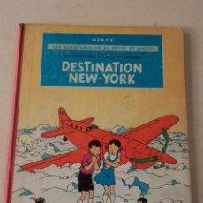 Cómics: DESTINATION NEW-YORK - JO, ZETTE ET JOCKO - AÑO 1962 - HERGÉ. Lote 79314029