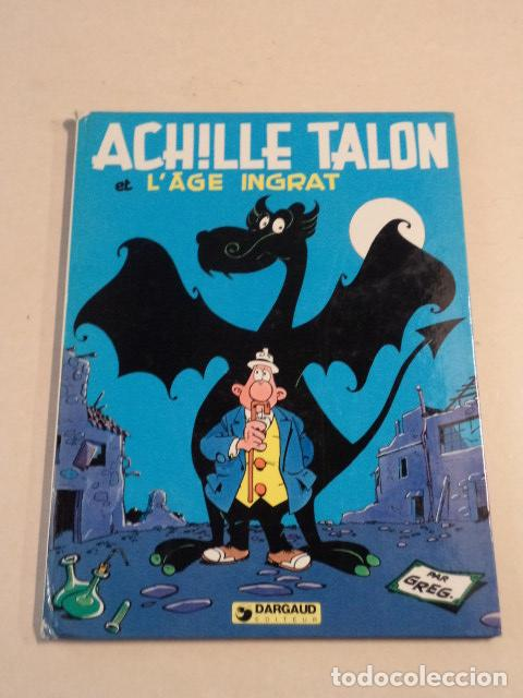 ACHILLE TALON ET L'ÂGE INGRAT - ACHILLE TALON Nº 24 - AÑO 1980- 1ª EDICIÓN - GREG (Tebeos y Comics - Comics Lengua Extranjera - Comics Europeos)