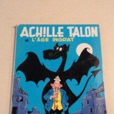 Cómics: ACHILLE TALON ET L'ÂGE INGRAT - ACHILLE TALON Nº 24 - AÑO 1980- 1ª EDICIÓN - GREG. Lote 79332861