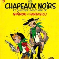 Cómics: FRANQUIN - SPIROU Nº 3 - LES CHAPEAUX NOIRS ET 3 AUTRES AVENTURES - DUPUIS 1985 - TAPA DURA FRANCES. Lote 79633725