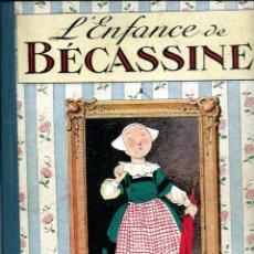 Cómics: BECASSINE Nº 1 - L' ENFANCE DE BECASSINE - GAUTIER ET LANGUEREAU ED., PARIS - CIRCA 1923 - BON ETAT. Lote 80147137