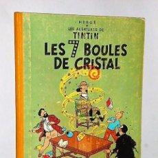 Cómics: LES AVENTURES DE TINTIN.- LES 7 BOULES DE CRISTAL. (EDICIÓN BELGA). Lote 104990382
