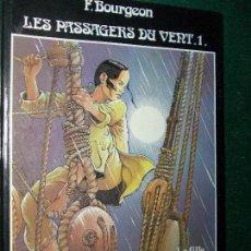 Cómics: COMIC F. BOURGEON LES PASSAGERS DU VENT. Lote 81590372