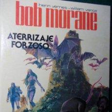 Cómics: BOB MORANE ATERRIZAJE FORZOSO. Lote 81597356