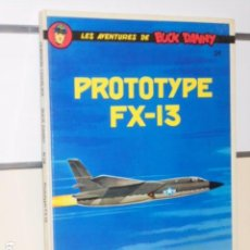 Cómics: BUCK DANNY Nº 24 PROTOTYPE FX-13 - DUPUIS AÑO 1985 (EN FRANCES). Lote 82118988