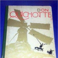 Cómics: DON QUICHOTTE - ILUSTRADO POR FÉLIX LORIOUX, PARÍS (HACHETTE) 1929 PRIMERA EDICIÓN EN FRANCÉS. Lote 84724996