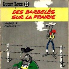Cómics: MORRIS - LUCKY LUKE Nº 29 - DES BARBELÉS SUR LA PRAIRIE - DUPUIS 1967 BD FRANCESA, EDITION ORIGINALE. Lote 85082984
