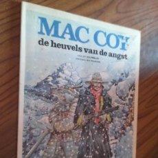 Cómics: MAC COY. DE HEUVELS VAN DE ANGST. GOURMELEN. PALACIOS. DARGAUD. EN FRANCÉS. RÚSTICA. BUEN ESTADO. . Lote 88900600