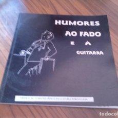 Cómics: HUMORES AO FADO E A GUITARRA. CATÁLOGO DE RELACIÓN ENTRE GUITARRA Y HUMOR. EN PORTUGUÉS. RARO. Lote 88906168