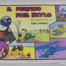 Cómics: SERIE CINO E FRANCO. IL PERFIDO PHIL SAYLO. AVVENTURE. TIRAS DIARIAS 23/12/1929 AL 1/3/1930. Lote 90392560
