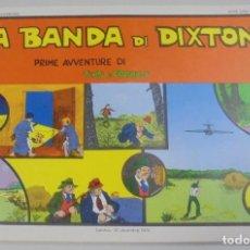 Cómics: SERIE CINO E FRANCO. LA BANDA DI DIXTON. PRIME AVVENTURE. TIRAS DIARIAS 3/3/1930 AL 30/4/1930. Lote 90392656