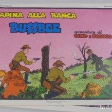 Cómics: SERIE CINO E FRANCO. RAPINA ALLA BANCA BUSSBEE. TIRAS DIARIAS 14/8/1929 AL 12/10/1929. Lote 90392764