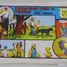 Cómics: SERIE CINO E FRANCO. L'IDOLO DAGLI OCCHI DI DIAMANTE. TIRAS DIARIAS 2/2/1933 AL 31/3/1933. Lote 90393100