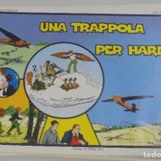 Cómics: SERIE CINO E FRANCO. UNA TROPPOLA PER HARDY. TIRAS DIARIAS 1/5/1930 AL 30/6/1930. Lote 90393640