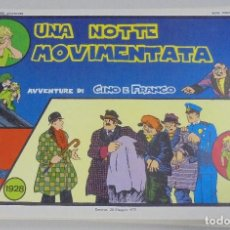 Cómics: SERIE CINO E FRANCO. UNA NOTTE MOVIMENTATA. TIRAS DIARIAS 13/12/1928 AL 12/2/1929. Lote 90394052
