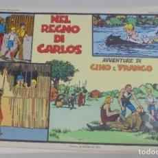 Cómics: SERIE CINO E FRANCO. NEL REGNO DI CARLOS. TIRAS DIARIAS 1/4/1933 AL 8/5/1933. Lote 90394116