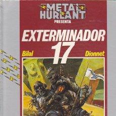Cómics: COMIC COLECCION HUMANOIDES METAL HURLANT EXTERMINADOR 17 . Lote 92326245