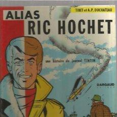 Cómics: RIC HOCHET ALIAS. Lote 94928151