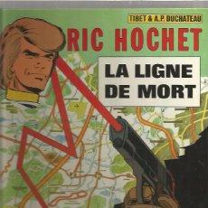 Cómics: RIC HOCHET LA LIGNE. Lote 94928347