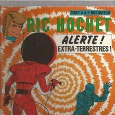 Cómics: RIC HOCHET ALERTE. Lote 94928487