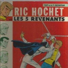 Cómics: RIC HOCHET 5 REVENANTS. Lote 94928547