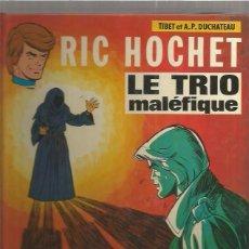 Cómics: RIC HOCHET LE TRIO. Lote 94929119